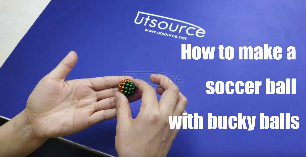 How to make a soccer ball with magnetic bucky balls, Utsource.