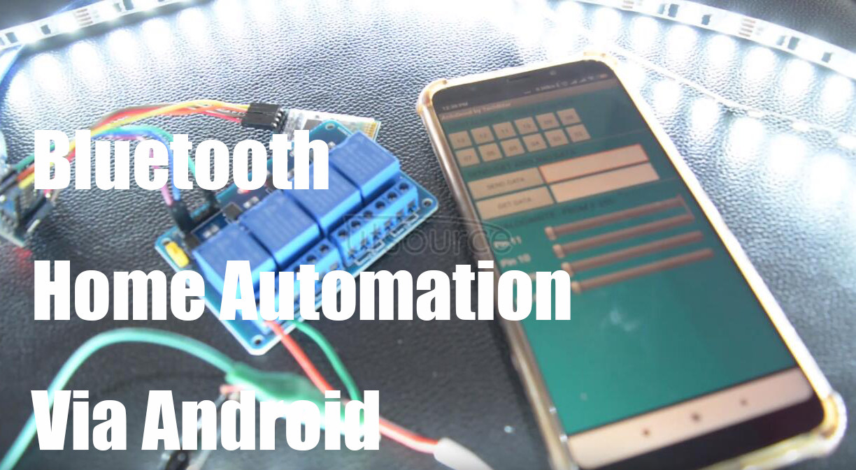 Bluetooth Home Automation Via Android