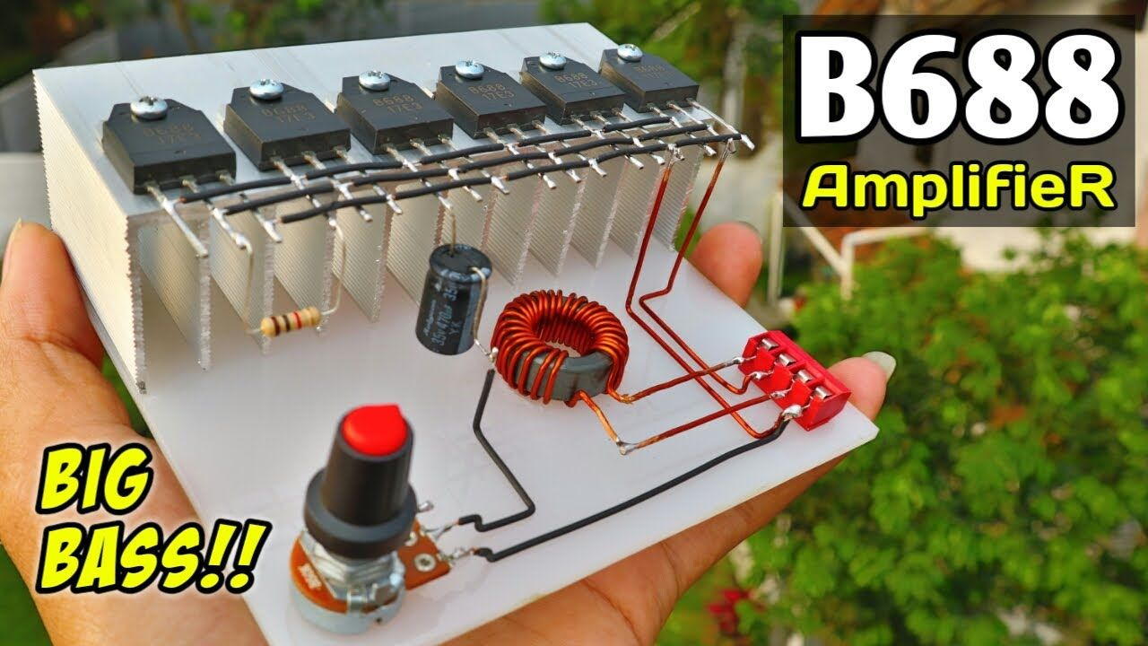 DIY Powerful Amplifier using B688 Transistors - (Class A Amplifier)