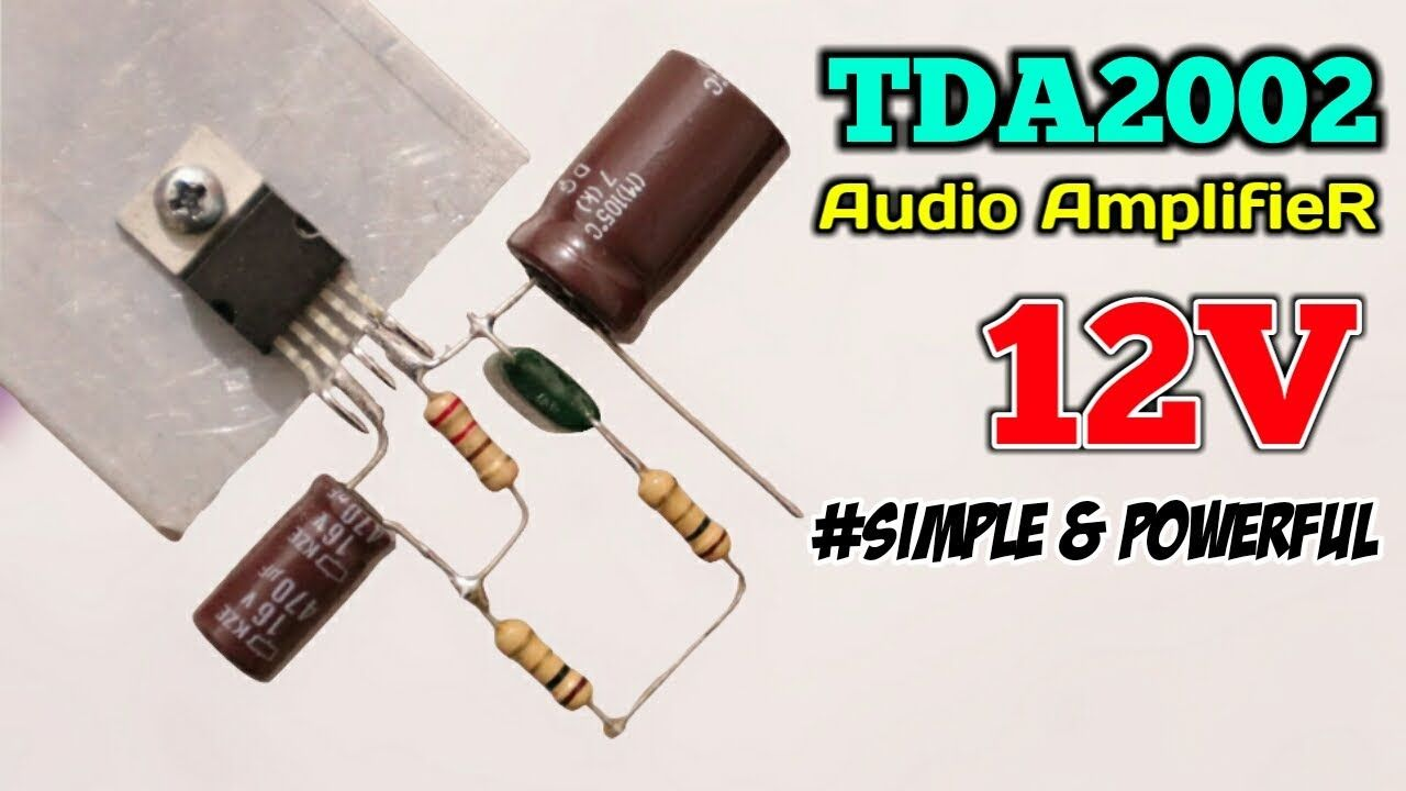 How To Make A Simple Amplifier Using IC TDA2002