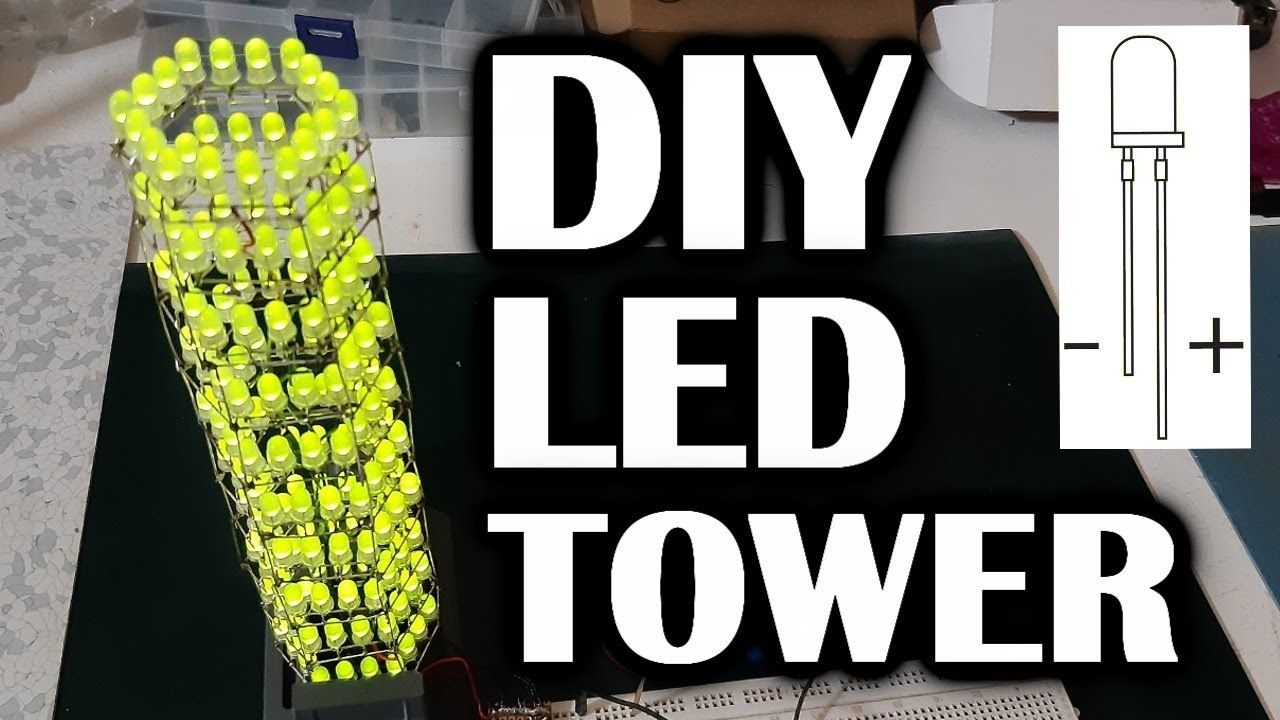 LED TOWER with 5mm LEDs  Part 1
