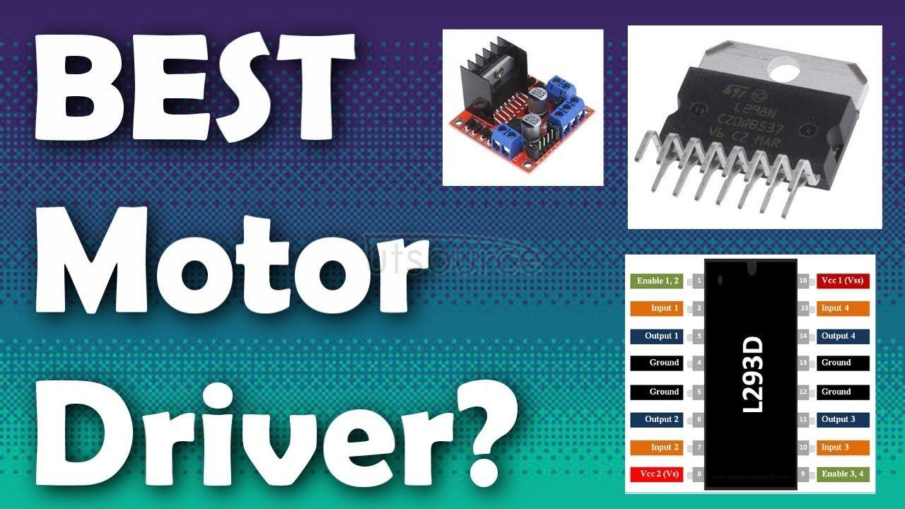 Best Motor driver L293D or L298N