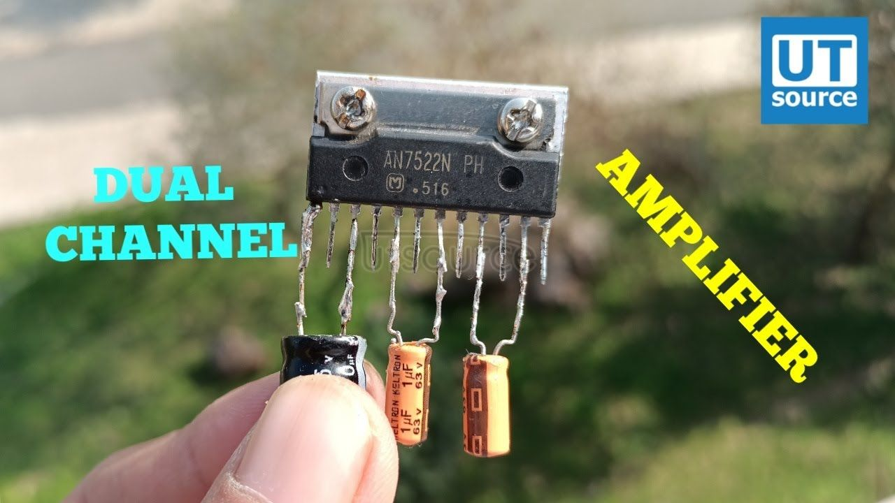 DIY DUAL CHANNEL AMPLIFIER WITH IC AN7522
