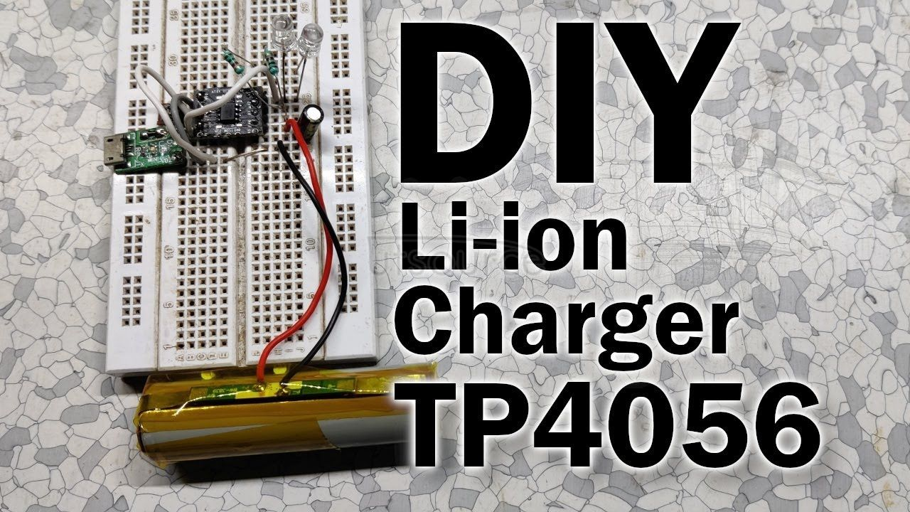 DIY TP4056 Lithium Cell charger