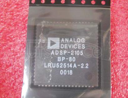 ADSP-2105BP-80 ADSP-2100 Family DSP Microcomputers