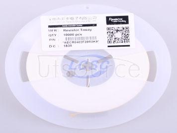 ResistorToday AECR0402F39R0K9(100pcs)