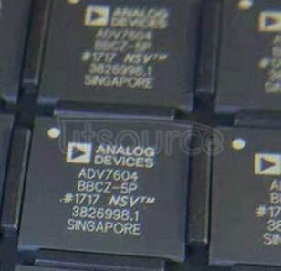 ADV7604BBCZ-5P DIGITIZER  VID/ GRAPHIC   260BGA