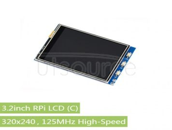 3.2inch RPi LCD (C), 320x240, 125MHz High-Speed SPI