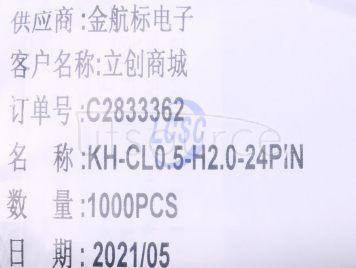Shenzhen Kinghelm Elec KH-CL0.5-H2.0-24PIN(11pcs)